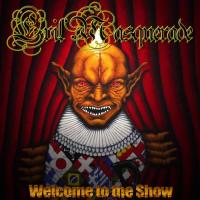 Evil Masquerade-Welcome To The Show
