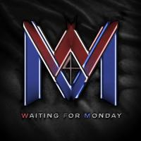 Waiting for Monday-Waiting for Monday