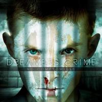 Dreamers Crime-No Compromises