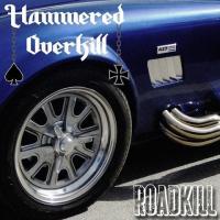 Hammered Overkill-Roadkill