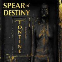 Spear Of Destiny-Tontine