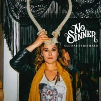 No Sinner-Old Habits Die Hard [Deluxe Edition]