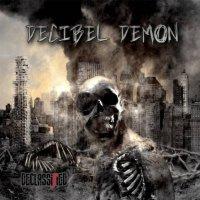 Decibel Demon-Declassified