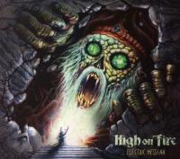 High On Fire-Electric Messiah