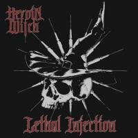 Heroin Witch-Lethal Injection