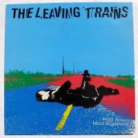 The Leaving Trains-Well Down Blue Highway