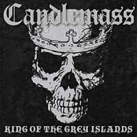 Candlemass-King of the Grey Islands