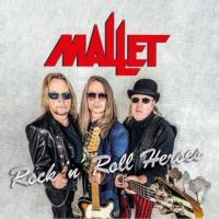 Mallet-Rock \'N\' Roll Heroes