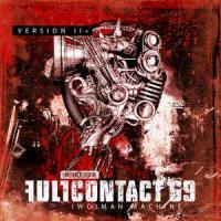 Full Contact 69-(Wo)man Machine - Version II+ (RE:2015)