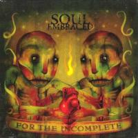 Soul Embraced-For the Incomplete