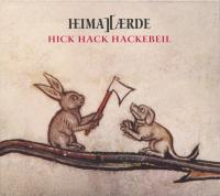 Heimataerde-Hick Hack Hackebeil (Limited Edition)