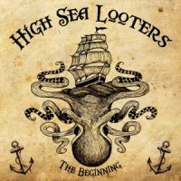 High Sea Looters-The Beginning