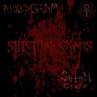 Ankhagram / Satan Crux-Suicidal Chaos (Split)