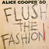 Alice Cooper-Flush The Fashion