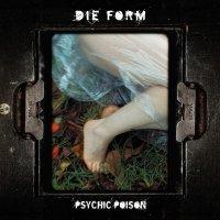 Die Form-Psychic Poison