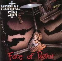 Mortal Sin-Face Of Despair