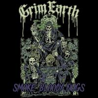 Grim Earth-Smoke Bloody Nugs