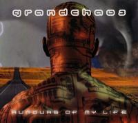Grandchaos-Rumours Of My Life