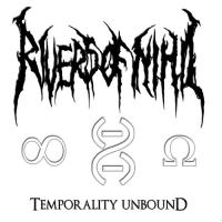 Rivers of Nihil-Temporality Unbound