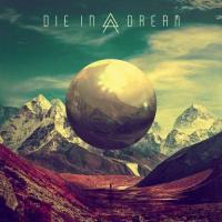Die In A Dream-Die In A Dream