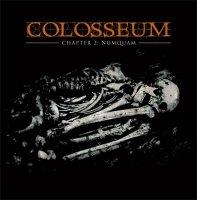 Colosseum-Chapter II: Numquam