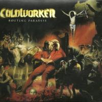 Coldworker-Rotting Paradise