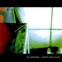 The Awakening-Darker Than Silence (European OMP press '04)