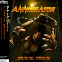 Annihilator-Ballistic, Sadistic (Japanese Edition)