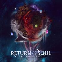 Return Of The Soul-Interlacing Of Worlds
