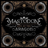 Mastodon - Live At Aragon mp3