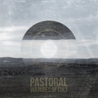 Vultures Of Cult-Pastoral
