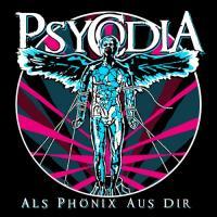 Psycodia-Als Phonix Aus Dir