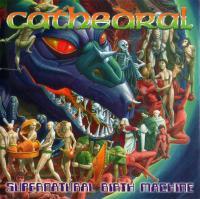Cathedral-Supernatural Birth Machine