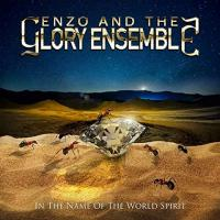Enzo And The Glory Ensemble-In The Name Of The World Spirit