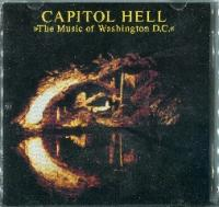 VA-Capitol Hell (The Music Of Washington D.C.)