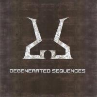 Degenerated Sequences-Degenerated Sequences