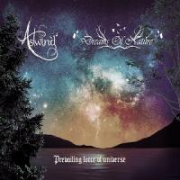 Astwind / Dreams Of Nature-Prevailing Force Of Universe (Split)