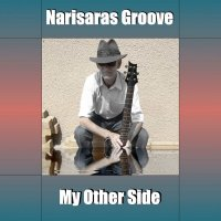 Narisaras Groove-My Other Side