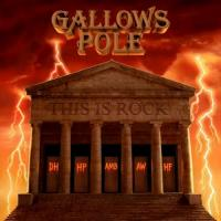 Gallows Pole-This Is Rock
