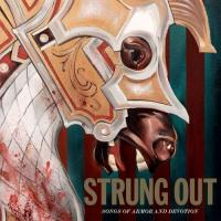 Strung Out-Songs of Armor and Devotion
