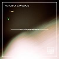Nation Of Language - Introduction, Presence mp3