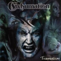 Exhumation-Traumaticon