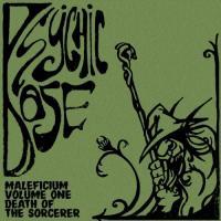 Psychic Dose-Malefecium Volume 1: Death Of The Sorcerer