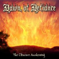 Dawn of Defiance-The Obscure Awakening