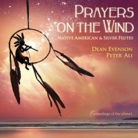 Dean Evenson & Peter Ali-Prayers On The Wind