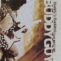 Buddy Guy-Buddy\'s Baddest: The Best Of Buddy Guy