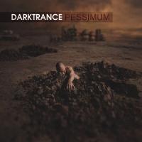 Darktrance-Pessimum