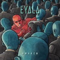 Eyala-Awaken