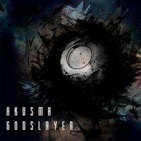 Akusma-Godslayer