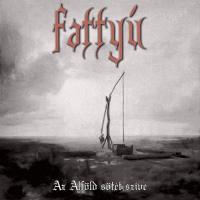 Fattyú-Az Alföld Sötét Szíve